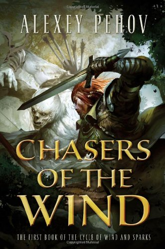 Chasers of the Wind (The Cycle of Wind and Sparks)