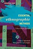 Essential Ethnographic Methods: A Mixed Methods Approach, 2nd Edition (Ethnographers Toolkit)