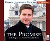 The Promise: Gods Purpose and Plan for When Life Hurts