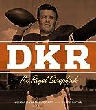 DKR: The Royal Scrapbook