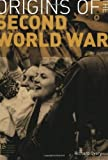 img - for By R.J. Overy - The Origins of the Second World War: 3rd (third) Edition book / textbook / text book