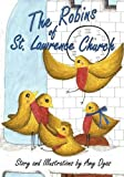 The Robins of St. Lawrence Church