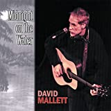 Midnight on the Water David Mallett
