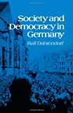 Society and Democracy in Germany (039300953X) by Dahrendorf, Ralf