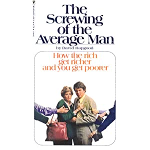 The Screwing of the Average Man David Hapgood