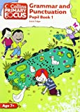 img - for Grammar and Punctuation: Pupil Book 1 (Collins Primary Focus) book / textbook / text book