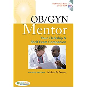 OB GYN Mentor: Your Clerkship and Shelf Exam, Fourth Edition