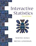 img - for Interactive Statistics (2nd Edition) 2nd (second) edition (authors) Aliaga, Martha, Gunderson, Brenda (2002) published by Prentice Hall [Spiral-bound] book / textbook / text book