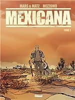 Mexicana - Tome 1