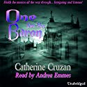 One for the Baron Audiobook by Catherine Cruzan Narrated by Andrea Emmes