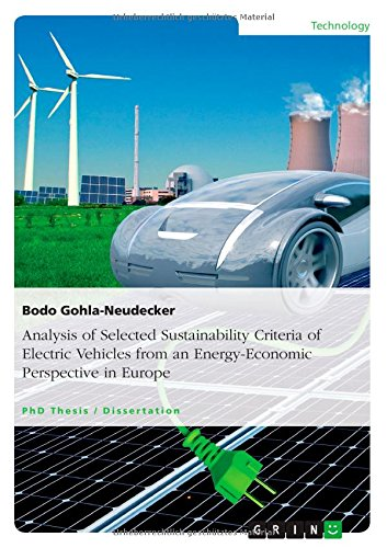 Analysis Of Selected Sustainability Criteria Of Electric Vehicles From An Energy-Economic Perspective In Europe