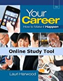 img - for CourseMate Online Study Tools to Accompany Your Career: How To Make It Happen, 8th Edition, [Web Access], 1 term (6 months) book / textbook / text book