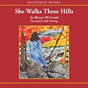 She Walks These Hills | [Sharyn McCrumb]