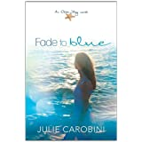 Fade to Blue: An Otter Bay Novelby Broadman and Holman