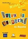 ¡Viva la cultura! en España