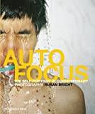 img - for Auto Focus: The Self-Portrait in Contemporary Photography book / textbook / text book