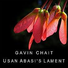 Usan Abasi's Lament | Livre audio Auteur(s) : Gavin Chait Narrateur(s) : Gavin Chait