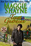 Texas Guardian (Texas Brand Series Bonus Books)