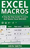 Excel Macros: A Step-by-Step Guide to Learn and Master Excel Macros