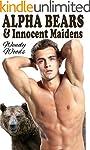 Alpha Bears & Innocent Maidens (BBW P...