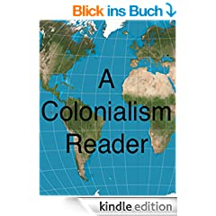 A Colonialism Reader (English Edition)