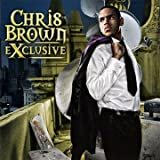 Chris Brown Exclusive (4 Bonus Track Edition) [Australian Import]