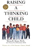 Raising a Thinking Child: Help Your Young Child to Resolve Everyday Conflicts and Get Along with Others (0671534637) by Myrna Shure