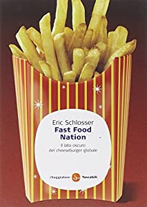 Eric Essay Fast Food Nation Schlosser