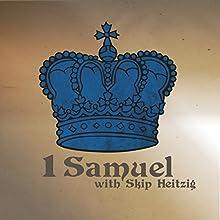 09 1 Samuel -1986  by Skip Heitzig Narrated by Skip Heitzig