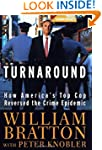 The Turnaround: How America's Top Cop...