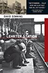 Lehrter Station: A John Russell WWII Thriller by Downing, David (3/5/2013)
