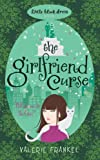 The Girlfriend Curse (Little Black Dress) (0755344839) by Valerie Frankel