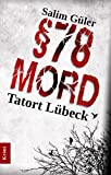 MORD �78 - Tatort L�beck (German Edition)