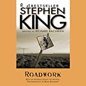 Roadwork | [Stephen King]
