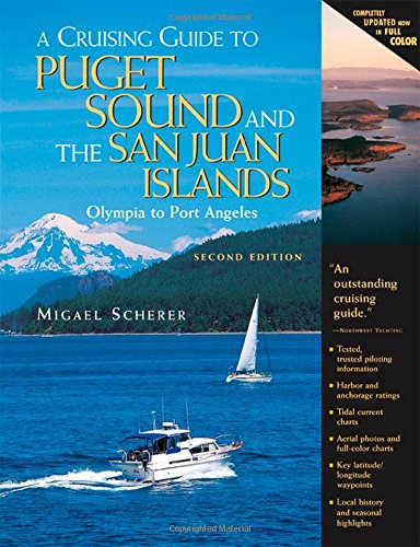 A Cruising Guide To Puget Sound And The San Juan Islands: Olympia To Port Angeles front-379857