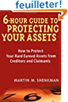 6 Hour Guide to Protecting Your Asset...