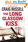 The Long Glasgow Kiss: A Lennox Thriller