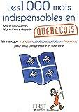 Les 1000 mots indispensables en québécois