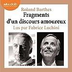 Fragments d'un discours amoureux | Roland Barthes
