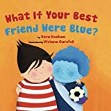 What If Your Best Friend Were Blue?