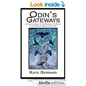 Odin's Gateways - A practical handbook of Rune Magic & Divination