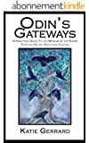 Odin's Gateways - A practical handbook of Rune Magic & Divination (English Edition)