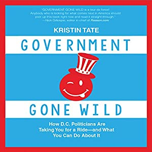 Government Gone Wild Audiobook
