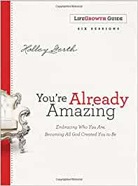 You're Already Amazing Lifegrowth Guide: Embracing Who You Are ...