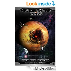Heliosphere 2265, Volume 2: Between Worlds (Science Fiction)