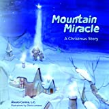 Mountain Miracle A Nativity Story-Christmas