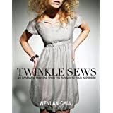 Twinkle Sews: 25 Handmade Fashions from the Runway to Your Wardrobeby Wenlan Chia
