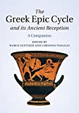 img - for The Greek Epic Cycle and its Ancient Reception: A Companion book / textbook / text book