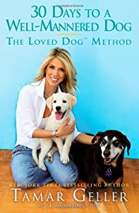 30 Days To A Well-mannered Dog The Loved Dog Method by Gallery