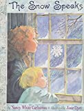 img - for The Snow Speaks book / textbook / text book